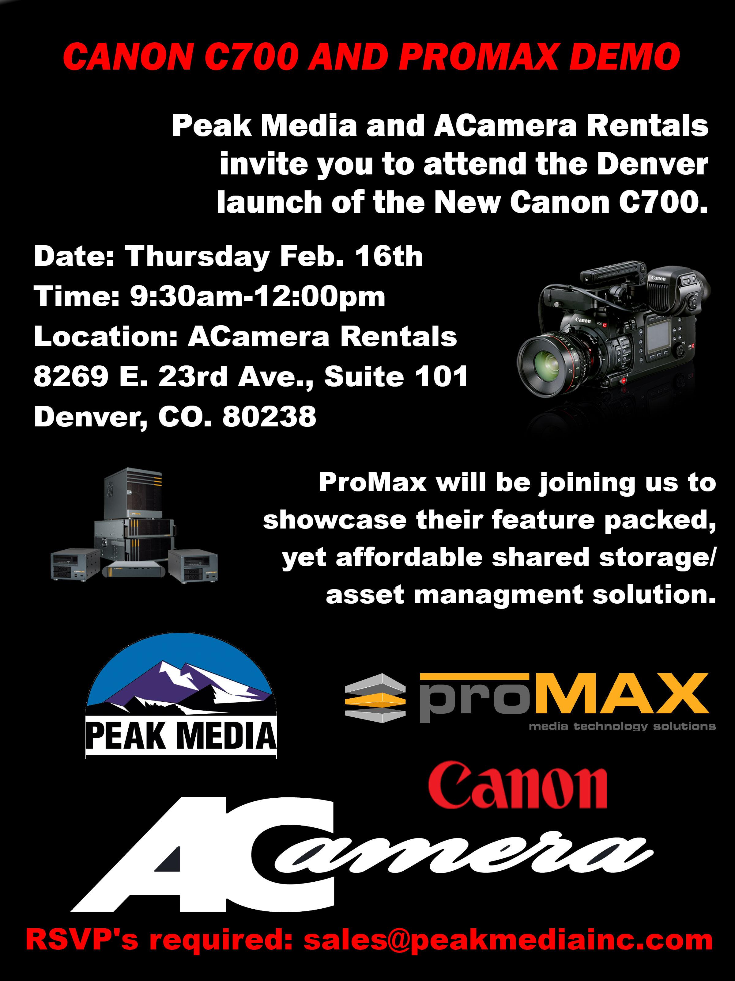 Canon C700 and ProMax Demo Event!